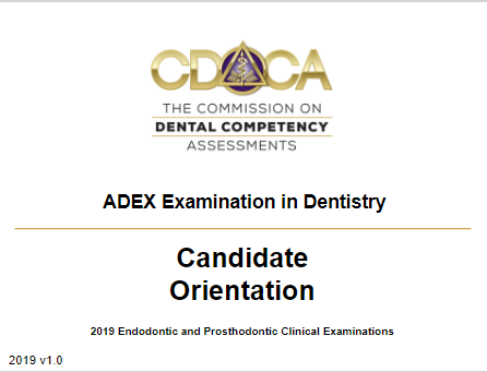 2019 Candidate Orientation - Endodontic and Fixed Prosthodontic Examination