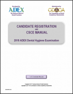 2018 Dental Hygiene Candidate Registration Manual