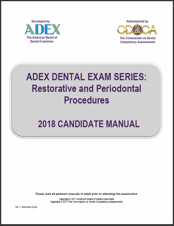 2018 ADEX Dental Exam Manual - Restorative and Periodontal Procedures