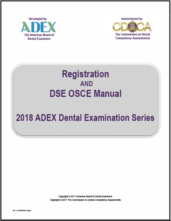 Registration AND DSE OSCE Manual 2018 ADEX Dental Examination Series