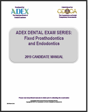 ADEX Dental Exam Manual - Fixed Prosthodontics and Endodontics Procedures