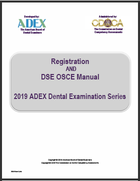 Registration AND DSE OSCE Manual ADEX Dental Examination Series