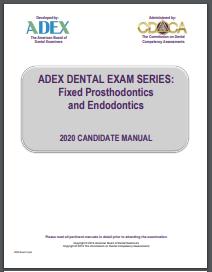 ADEX Dental Exam Manual - Fixed Prosthodontics and Endodontics Procedures