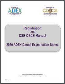 Registration AND DSE OSCE Manual ADEX Dental Examination Series